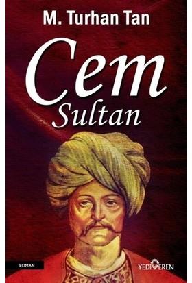 Cem Sultan - M.Turhan Tan