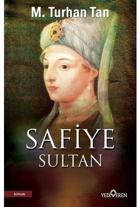 Safiye Sultan - M.Turhan Tan