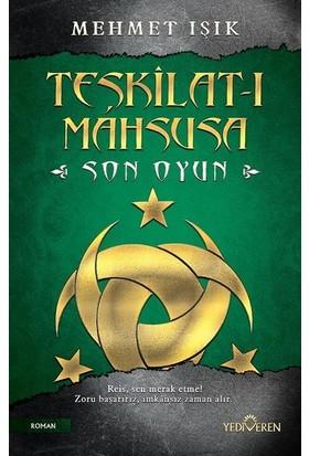 Teşkilat-I Mahsusa Son Oyun - Mehmet Işık