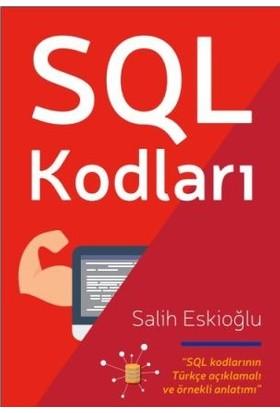 SQL Kodları - Salih Eskioğlu