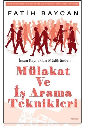 Eser Adı Mülakat Ve İş Arama Teknikleri - Fatih Baycan