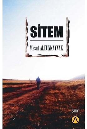 Sitem - Mesut Altunkaynak