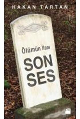Ölümün İlanı: Son Ses