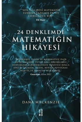 24 Denklemde Matematiğin Hikayesi - Dana Mackenze