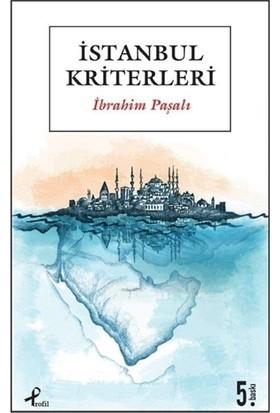 İstanbul Kriterleri - İbrahim Paşalı