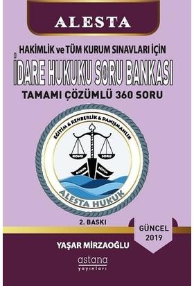 Alesta İdare Hukuku Soru Bankası - Yaşar Mirzaoğlu