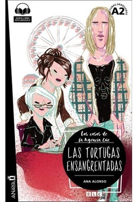 Las Tortugas Ensangrentadas +Audio Descargable (Agencia Eñe A2) - Ana Alonso