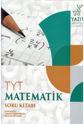 Yazıt Yayınları TYT Matematik Soru Kitabı - İlker Nafile