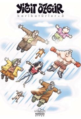 Karikatürler 3 - Yiğit Özgür