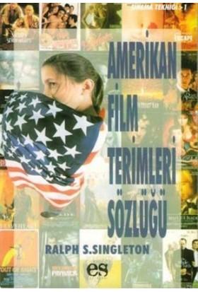 Amerikan Film Terimleri Sözlüğü - Ralph S. Singleton