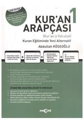 Kur'an Arapçası 1. Kitap + Çözüm Kitabı - Abdullah Köseoğlu