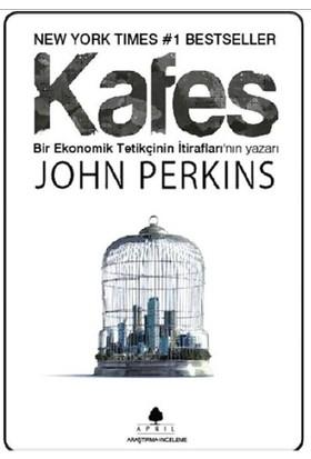 Bir Ekonomik Tetikçinin İtirafları 4 - Kafes - John Perkins