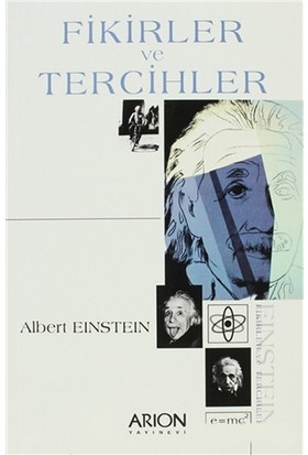 Fikirler Ve Tercihler-Albert Einstein