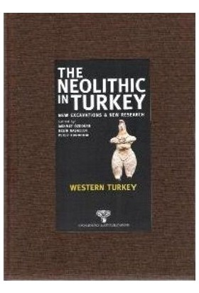 The Neolithic İn Turkey - Western Turkey