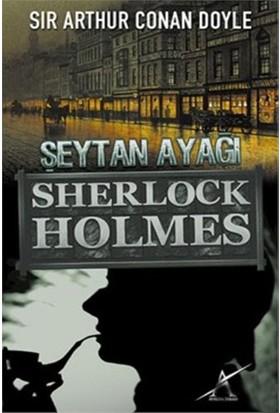 Şeytan Ayağı Sherlock Holmes-Cep Boy-Sir Arthur Conan Doyle