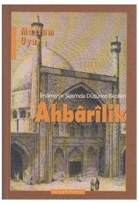 Ahbarilik-Mazlum Uyar