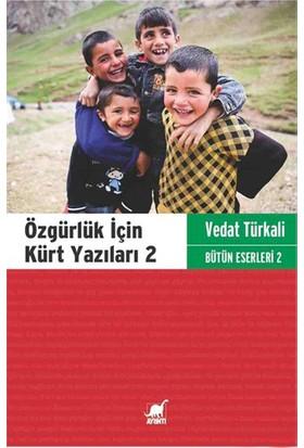 Özgürlük İçin Kürt Yazıları 2-Vedat Türkali