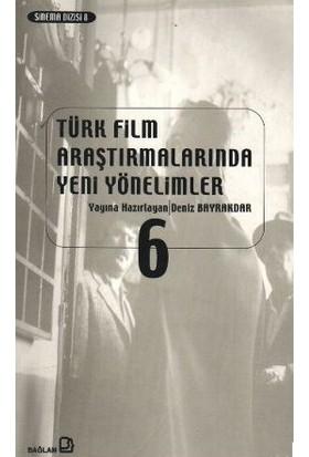 Türk Film Araştırmalarında Yeni Yönelimler 6-Kolektif