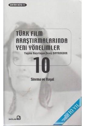 Türk Film Araştırmalarında Yeni Yönelimler 10-Derleme