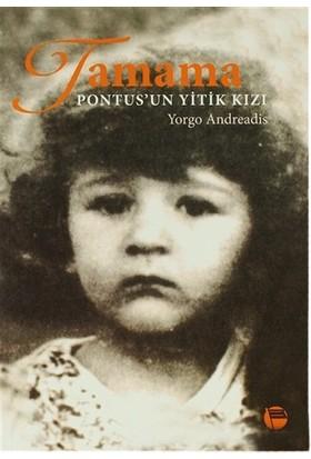 Tamama Pontus'Un Yitik Kızı-Yorgo Andreadis