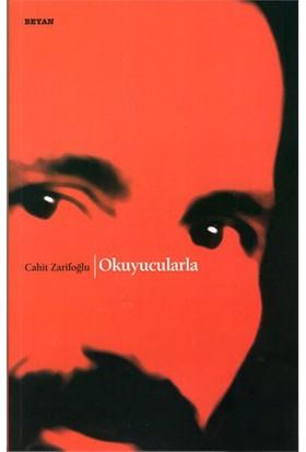 Okuyucularla-Cahit Zarifoğlu