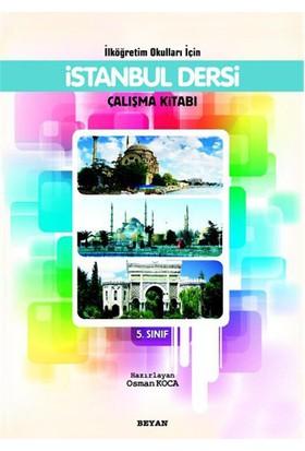 İlköğretim Okulları İçin İstanbul Dersi 5. Sınıf (Çalışma Kitabı)-Osman Koca