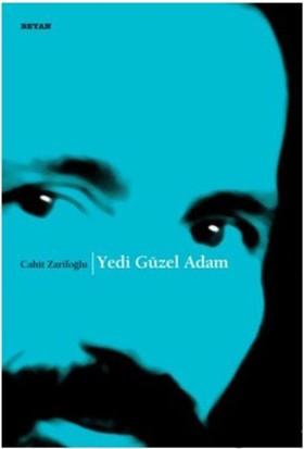 Yedi Güzel Adam - Cahit Zarifoğlu