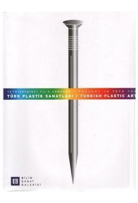 Türk Plastik Sanatları / Turkish Plastic Arts-Kolektif