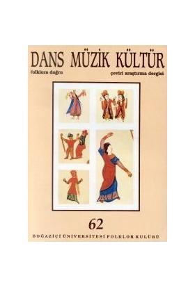 Dans Müzik Kültür Folklora Doğru Sayı: 62-Kolektif