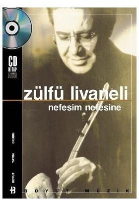 Nefesim Nefesine (Kitap+CD) - Zülfü Livaneli