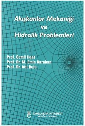 Akışkanlar Mekaniği ve Hidrolik Problemleri - Atıl Bulu
