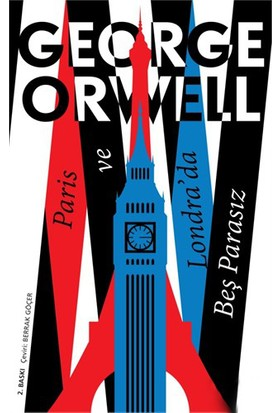 Paris ve Londra'da Beş Parasız - George Orwell