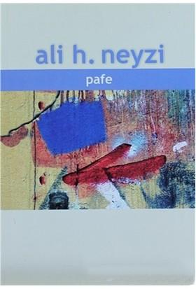 Pafe-Ali H. Neyzi