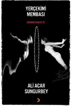 Yerçekimi Membası - Zihnini Hasat Et-Ali Acar Sungurbey