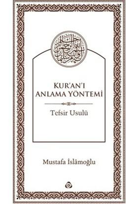 Kur'An'I Anlama Yöntemi-Mustafa İslamoğlu