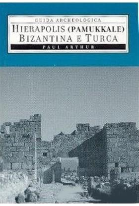 Hierapolis Pamukkale Bizantina E Turca-Paul Arthur
