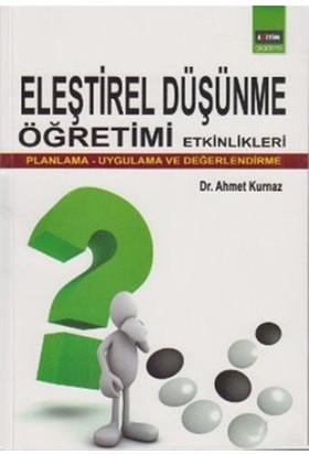 Eleştirel Düşünme Öğretimi Etkinlikleri - Ahmet Kurnaz
