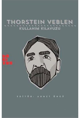 Thorstein Veblen: Kullanım Kılavuzu-Ross E. Mitchell