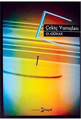Çekiç Vuruşları-Osman Günay
