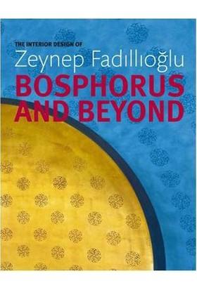 The Interior Design of ZEYNEP FADILLIOGLU Bosphours and Beyond