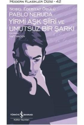 Yirmi Aşk Şiiri ve Umutsuz Bir Şarkı - Pablo Neruda