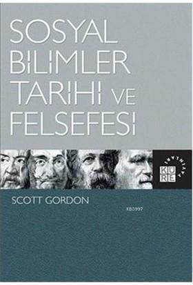 Sosyal Bilimler Tarihi Ve Felsefesi-Scott Gordon