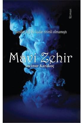 Mavi Zehir - İncinur Karakoç