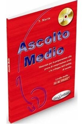Ascolto Medio + Cd (İtalyanca Orta Seviye Dinleme)-T. Marin