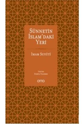 Sünnetin İslam'Daki Yeri-İmam Suyuti