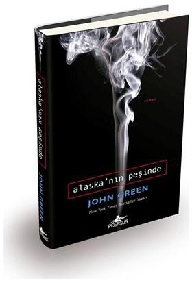 Alaska'nın Peşinde (Ciltli) - John Green