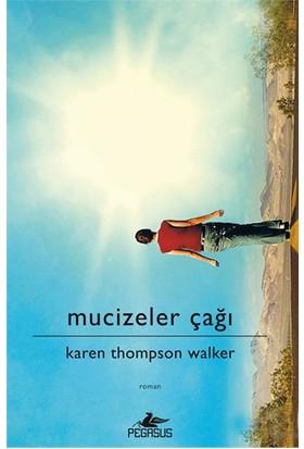 Mucizeler Çağı (Ciltli)-Karen Thompson Walker