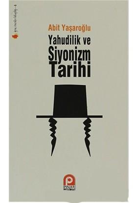 Yahudilik Ve Siyonizm Tarihi - Ertuğrul Bayramoğlu
