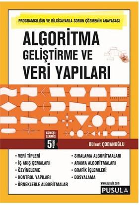 Algoritma Geliştirme Ve Veri Yapıları - Bülent Çobanoğlu