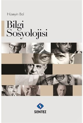 Bilgi Sosyolojisi-Hüseyin Bal